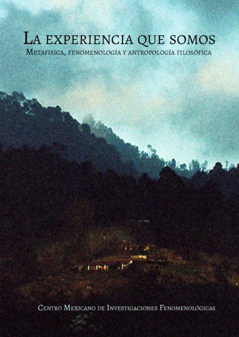 Serie Editorial Antropología y Fenomenología – Centro Mexicano de Investigaciones Fenomenológicas
