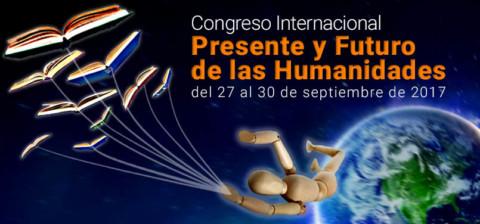 """Congreso Internacional: """"Presente y Futuro de las Humanidades"""", Universidad de San Buenaventura,  27-30 de septiembre"""